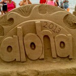 Aloha Sand art sign from Hanalei Sand Art Festival 2013